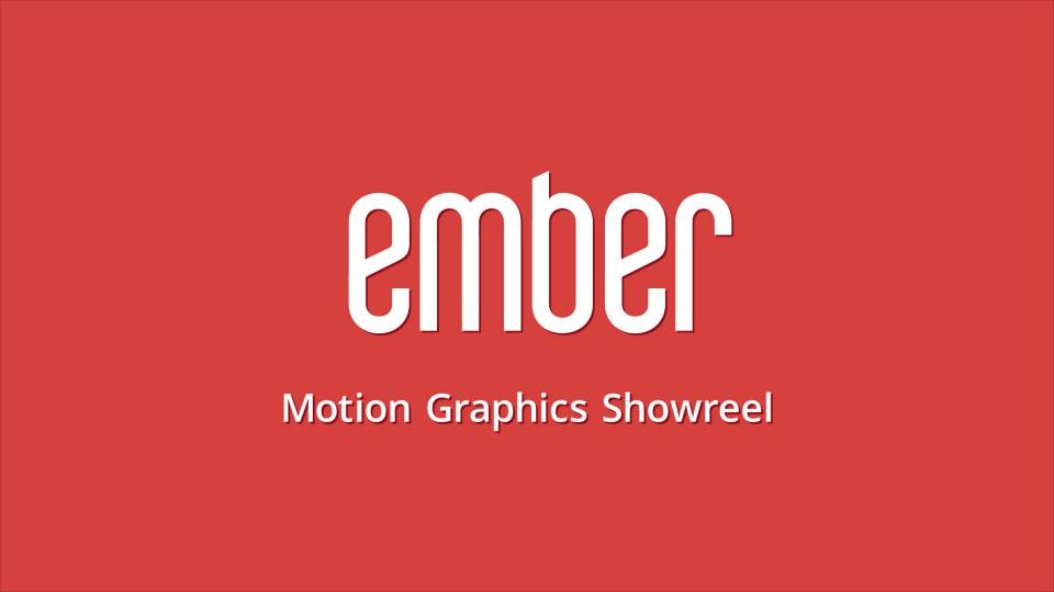 Ember Motion Graphics Showreel